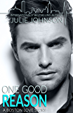 One Good Reason (A Boston Love Story Book 3)