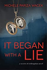 It Began With a Lie (Secrets of Redemption Book 1)