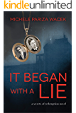 It Began With a Lie (Secrets of Redemption Book 1)
