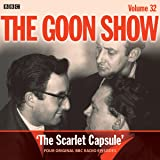 The Goon Show: Volume 32: Four episodes of the classic BBC radio comedy (BBC Audio)