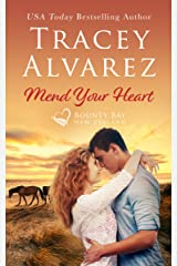 Mend Your Heart: A Small Town Romance (Bounty Bay Book 4) Kindle Edition