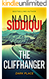 The Cliffhanger: (Dark Place Collection)