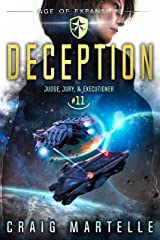 Deception: A Space Opera Adventure Legal Thriller (Judge, Jury, Executioner Book 11) Kindle Edition