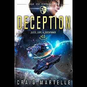 Deception: A Space Opera Adventure Legal Thriller (Judge, Jury, Executioner Book 11)