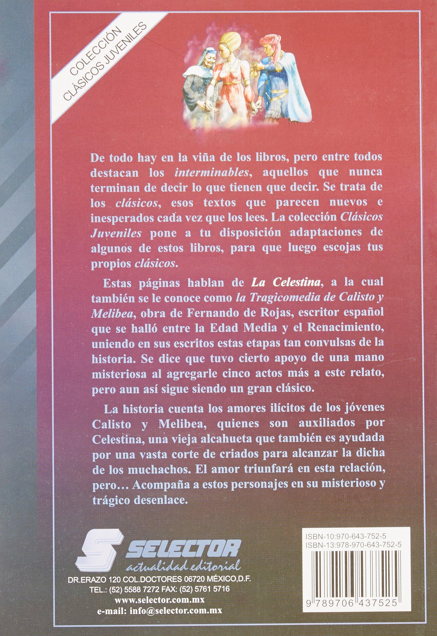 La celestina / Celestine (Clasicos juveniles) (Spanish Edition): Fernando De Rojas: 9789706437525: Amazon.com: Books