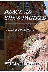 Black As She's Painted: An Ashmole Foxe Georgian Mystery Kindle Edition