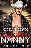 Cowboy's Forbidden Nanny (Cowboy Billionaire Secrets Book 3)