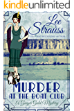 Murder at the Boat Club: a 1920s cozy historical mystery (A Ginger Gold Mystery Book 9)