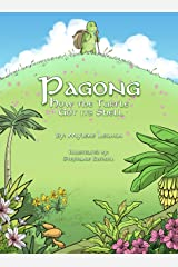 Pagong: How The Turtle Got Its Shell (Tales of POTOS Book 3) Kindle Edition