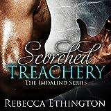 Scorched Treachery: Imdalind, Book 3