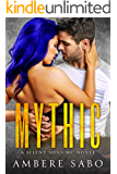 Mythic: A Silent Sons MC Novel Book Five