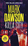 Killa City (John Milton Book 17)
