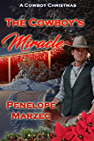 The Cowboy's Miracle (A Cowboy Christmas)