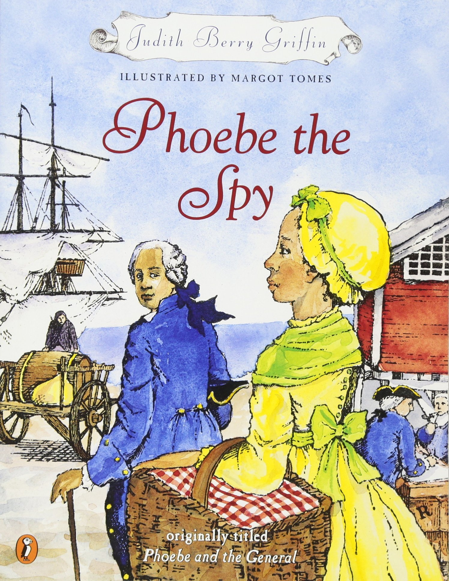 Phoebe the Spy Judith Griffin Margot Tomes