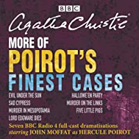 More of Poirot's Finest Cases: Seven Full-Cast BBC Radio Dramatisations