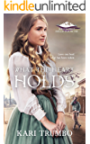 What the Heart Holds (Brothers of Belle Fourche Book 2)