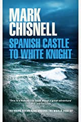 Spanish Castle to White Night - The Race Around the World (Ocean Races Book 2) Kindle Edition