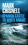 Spanish Castle to White Night - The Race Around the World (Ocean Races Book 2)