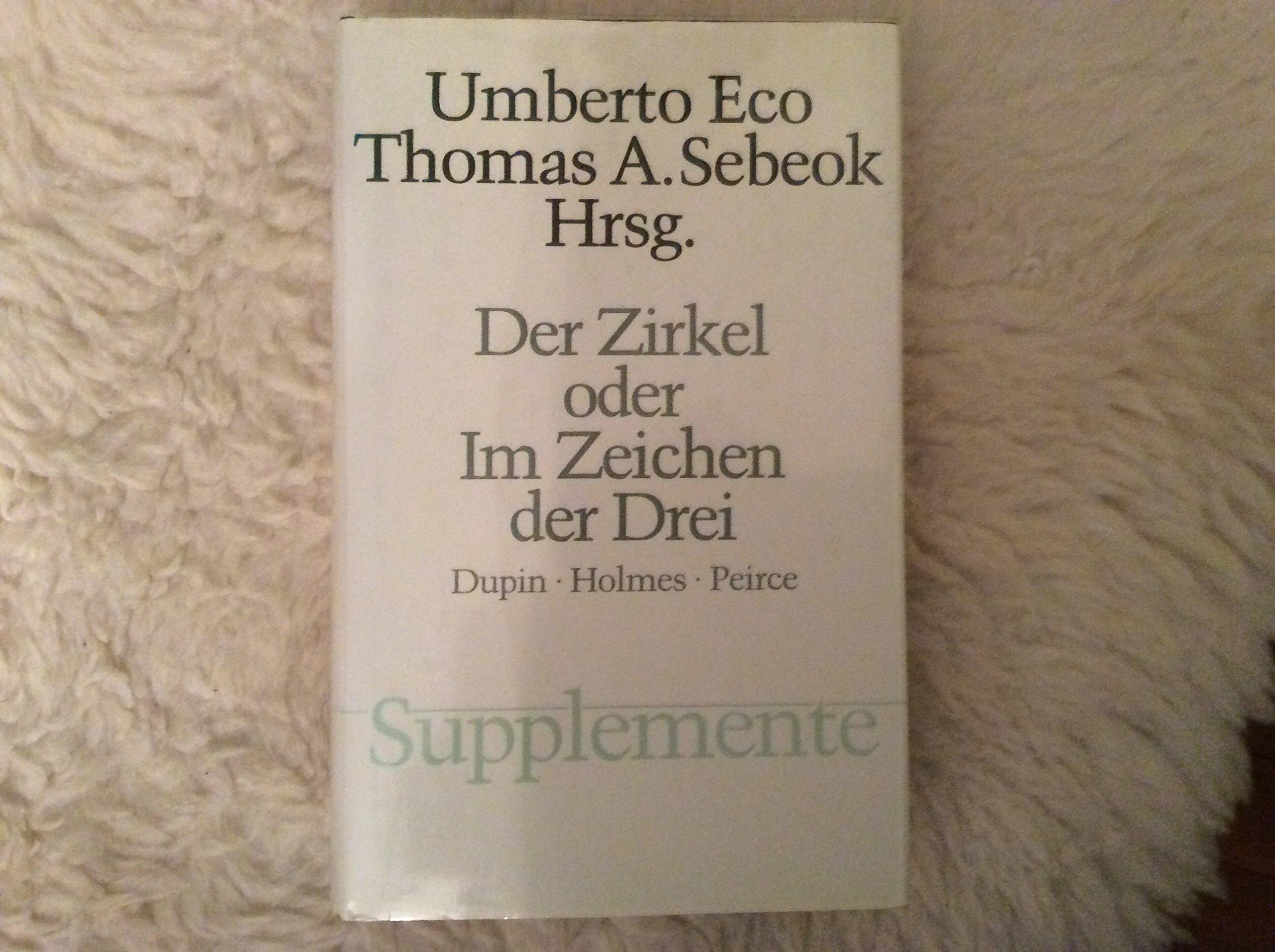 Der Zirkel oder Im Zeichen der Drei. Dupin - Holmes - Peirce: Amazon ...