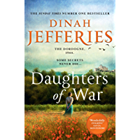 Daughters of War: the most spellbinding escapist historical fiction novel from the No. 1 Sunday Times bestseller…