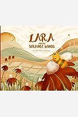 Lara and the Strange Winds Kindle Edition
