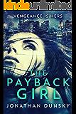 The Payback Girl: A Vigilante Justice Thriller