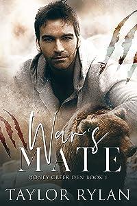 War's Mate: Honey Creek Den Book 1