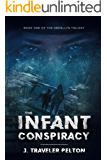 The Infant Conspiracy: Revised (The Oberllyn trilogy)