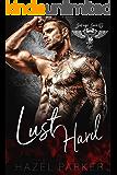 Lust Hard (Savage Saints MC Book 2)