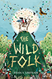 The Wild Folk (The Stargold Chronicles Book 1)