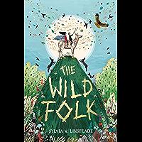The Wild Folk (The Stargold Chronicles Book 1)