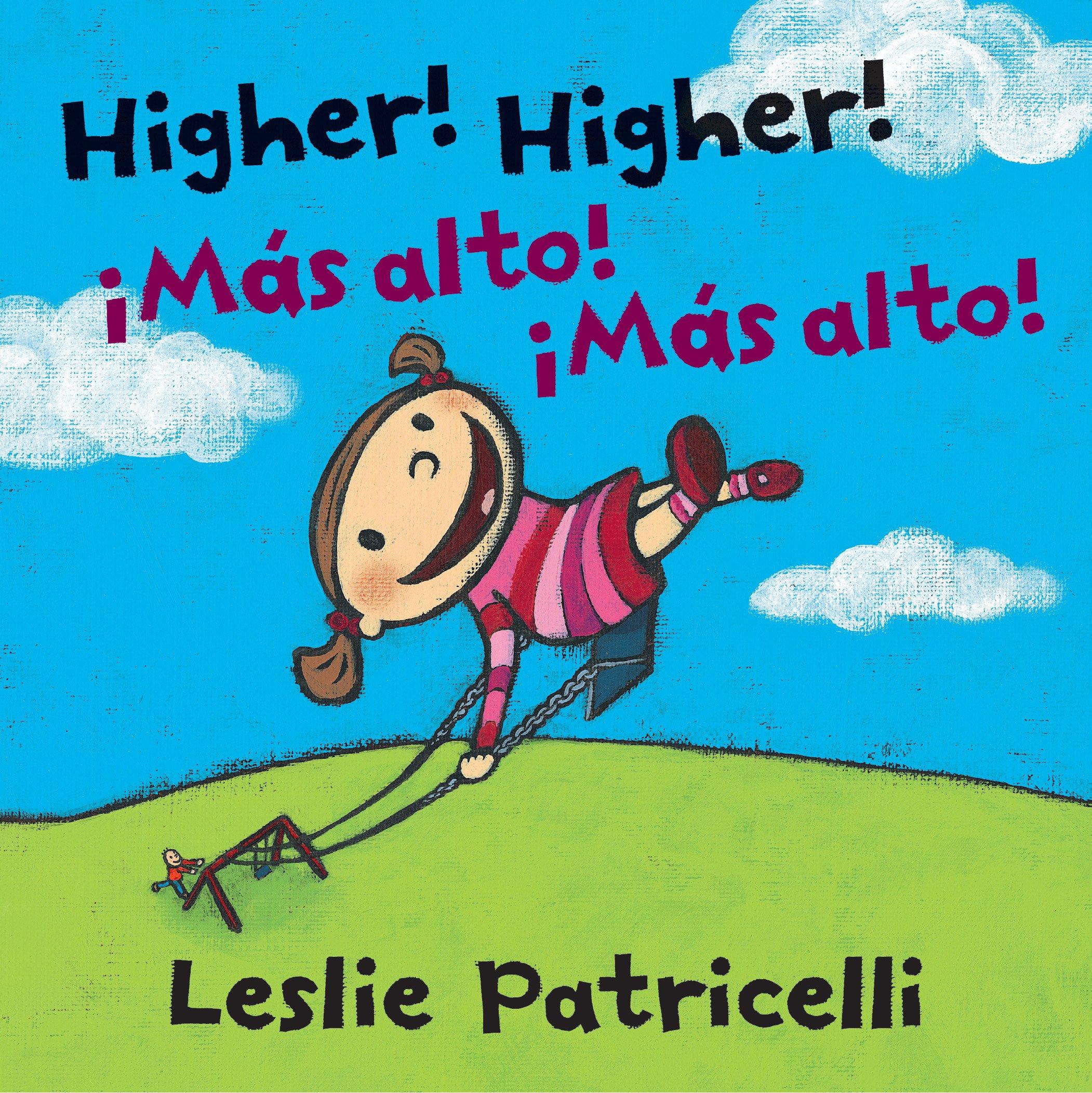 Higher! Higher! Mas Alto! Mas Alto! (Leslie Patricelli board books) (Spanish Edition)