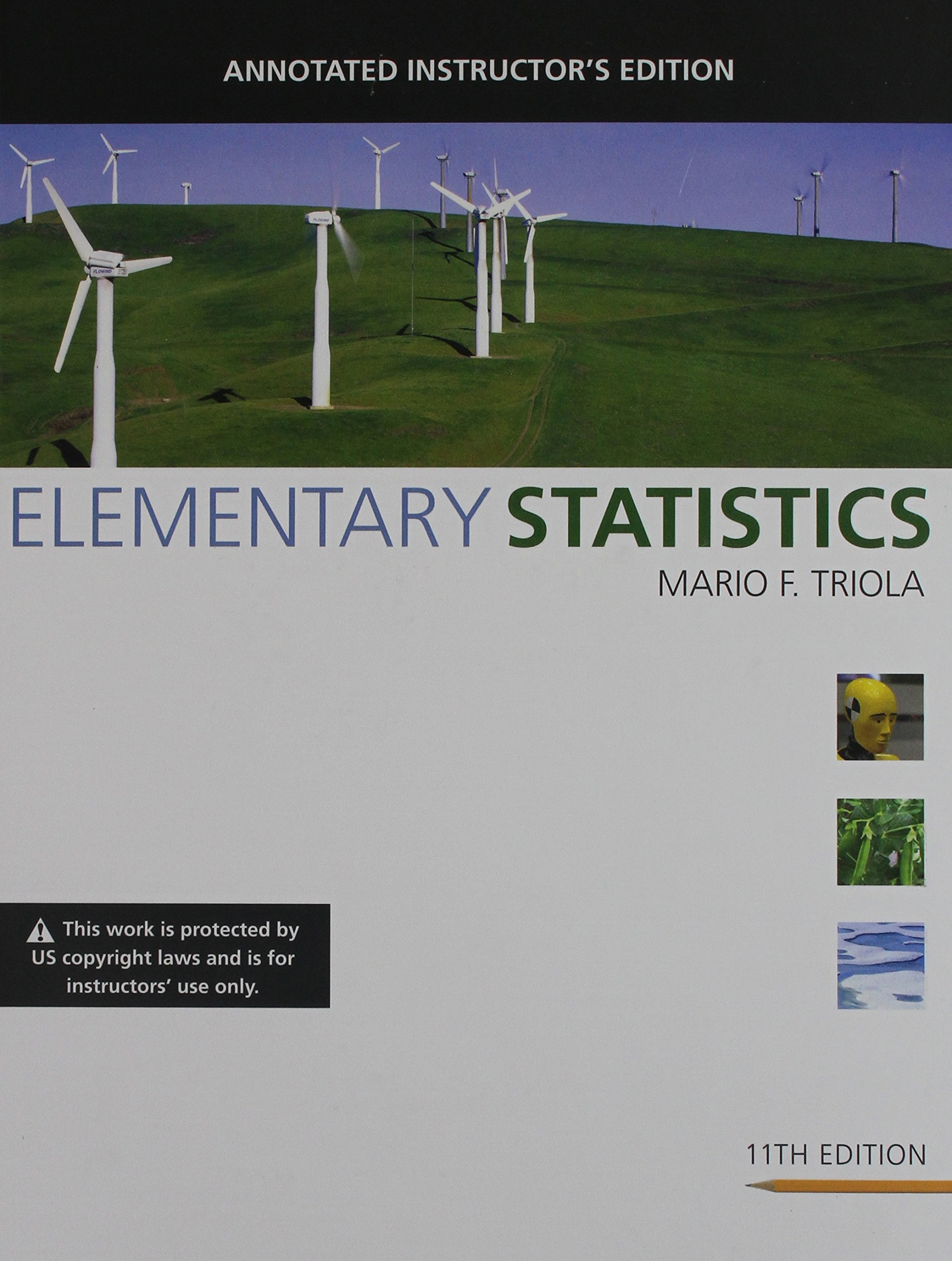 Elementary statistics annotated instructors edition mario f elementary statistics annotated instructors edition mario f triola 9780321570826 amazon books fandeluxe Image collections