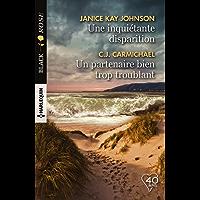 Une inquiétante disparition - Un partenaire bien trop troublant (Black Rose) (French Edition)