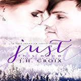 Just This Once: Last Frontier Lodge Novels, Book 3