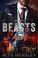 Beasts & Bourbon (Top Shelf Book 5) Kindle Edition