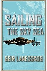 Sailing the Sky Sea Kindle Edition