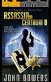 Assassin on Centauri B (Nick Walker, U.F. Marshal Book 7)