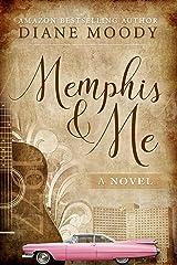 Memphis & Me Kindle Edition