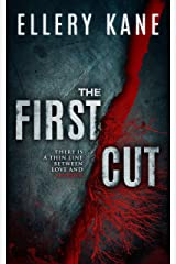 The First Cut (Doctors of Darkness Book 3) Kindle Edition