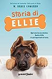 Storia di Ellie (Qua la zampa Junior Vol. 1)