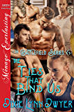 The Battlefield Series 6: The Ties That Bind Us (Siren Publishing Menage Everlasting)