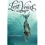 Lost Voices (The Lost Voices Trilogy Book 1)
