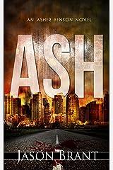 Ash - A Thriller (Asher Benson Book 1) Kindle Edition