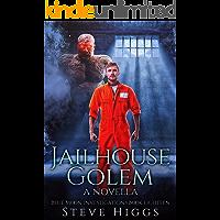 Jailhouse Golem: A Novella: Blue Moon Investigations Book 18