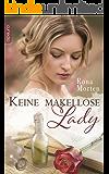 Keine makellose Lady (Die Tonbridges 3)