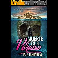 Muerte en el paraíso: (Argus del Bosque 01). Novela policíaca y de suspense (Serie Argus del Bosque nº 1)