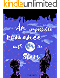 An Impossible Romance With the Stars
