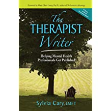 The Therapist Writer: Helping Mental Health Professionals Get Published