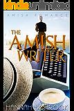 The Amish Writer (Amish Romance)